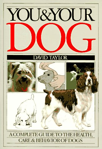 You and Your Dog (0394729838) by Taylor, David