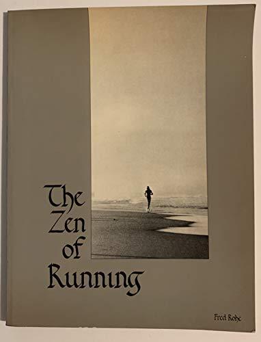 9780394730387: The Zen of Running