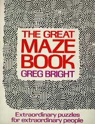 9780394730547: The great maze book: Extraordinary puzzles for extraordinary people