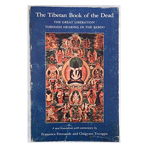 9780394730646: THE TIBETAN BOOK OF THE DEAD: THE GREAT LIBERATION THROUGH HEARING IN THE BARDO