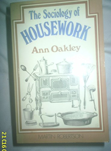 9780394730882: The Sociology of Housework