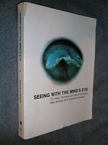 9780394731131: Seeing with the Mind's Eye: History, Techniques and Usages of Visualization (Bookworks)