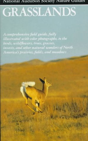 Grasslands (Audubon Society Nature Guides)