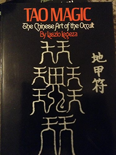9780394731254: Tao magic: The Chinese art of the occult
