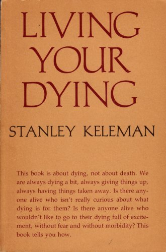 9780394731667: Living Your Dying