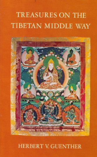 9780394731759: Treasures on the Tibetan Middle Way: A Newly Revised Edition of Tibetan Buddhism Without Mystification