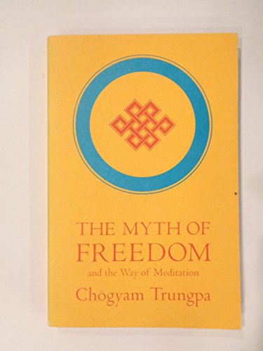 9780394731803: The Myth Of Freedom by Chogyam Trungpa (1976) Paperback
