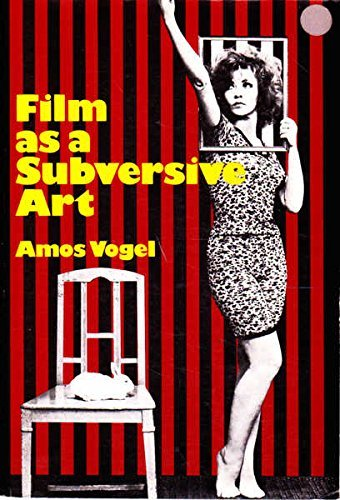9780394732077: Film As a Subversive Art