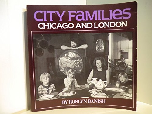 9780394732367: City families: Chicago and London