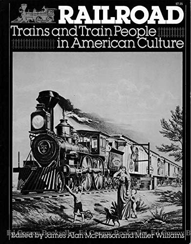 9780394732374: Railroad: Trains and Train People in American Culture