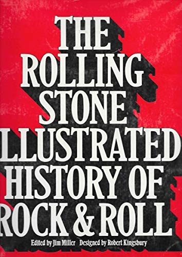 The Rolling stone illustrated history of rock & roll . Designed by Robert Kingsbury.