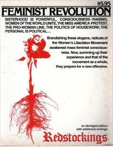 FEMINIST REVOLUTION *: REDSTOCKINGS