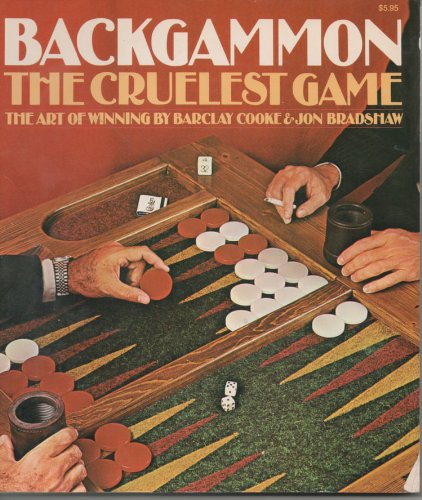 9780394732435: Backgammon: The Cruelest Game