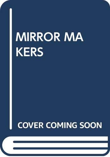 9780394732466: The Mirror Makers: A History of American Advertising and Its Creators