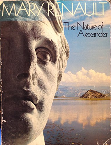 9780394732541: The Nature of Alexander.