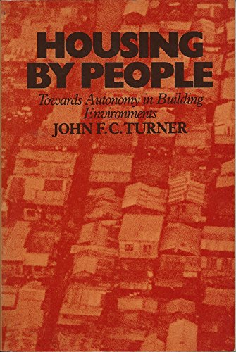9780394732589: Housing by People: Towards Autonomy in Building Environments