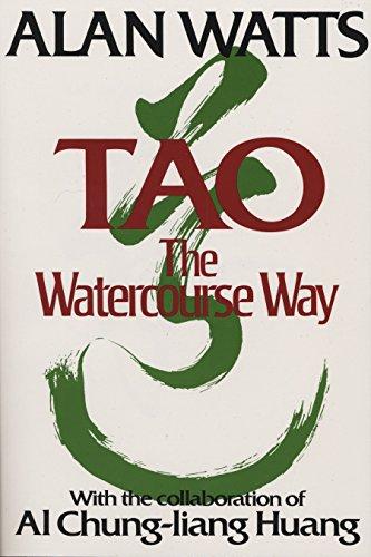 Tao: The Watercourse Way: Watts, Alan