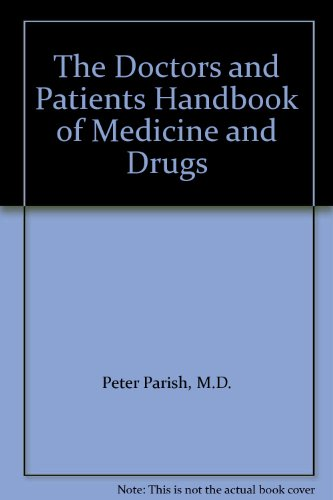 9780394733371: The Doctors and Patients Handbook of Medicine and Drugs