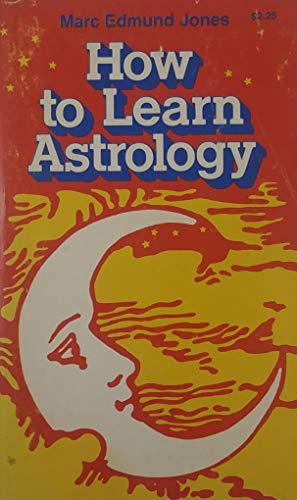 9780394733425: How to Learn Astrology