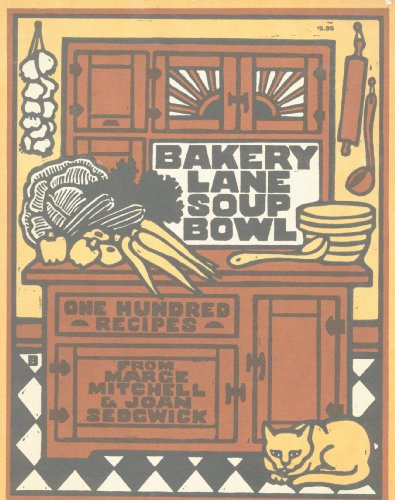 9780394733753: Bakery Lane Soup Bowl: One Hundred Recipes
