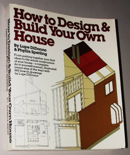 9780394734163: How to Design & Build Your Own House