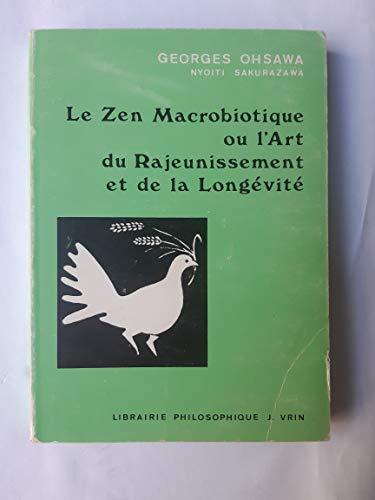 9780394734330: Le Zen macrobiotique ou l'Art du rajeunissement et de la longévité