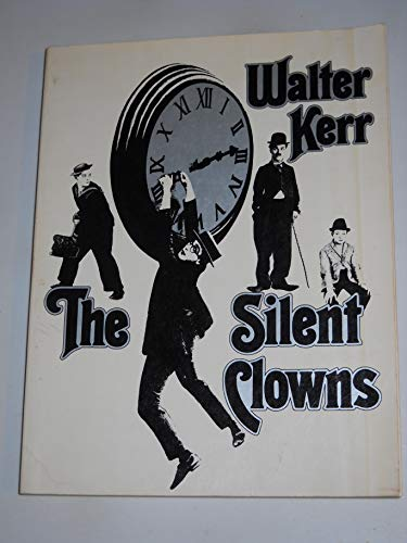 9780394734507: The Silent Clowns