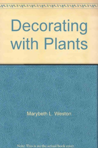 9780394734651: Decorating with Plants: A House & Garden Book