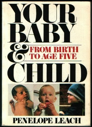 9780394735092: Your Baby and Child: From Birth to Age Five