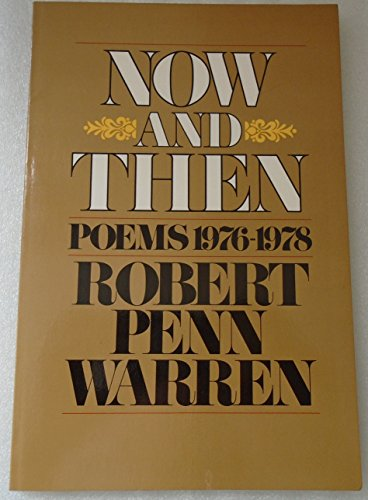 9780394735153: Now and Then: POEMS 1976-78