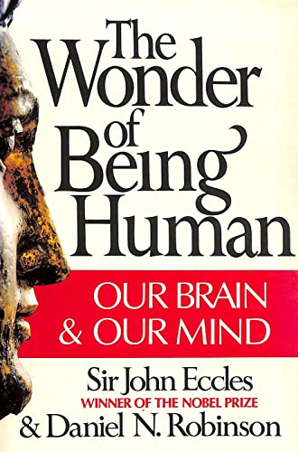 9780394735214: The Wonder of Being Human: Our Brain and Our Mind
