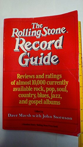 9780394735351: The Rolling Stone Record Guide: Reviews and Ratings of Almost 10,000 Currently Available Rock, Pop, Soul, Country, Blues, Jazz, and Gospel Albums