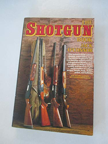 Shotgun Book-Revised (0394735625) by Jack O'Connor