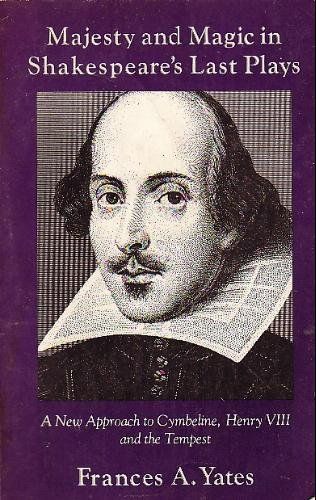 9780394735672: Majesty and Magic in Shakespeare's Last Plays