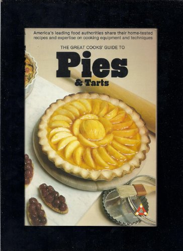 Great Cooks Guide to Pies and Tarts: Beard, James