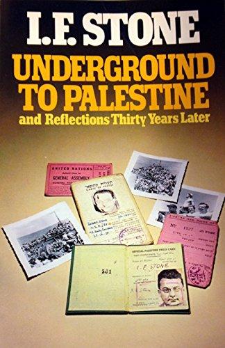 9780394736204: Underground to Palestine