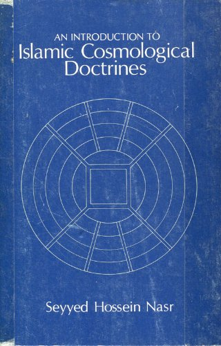 An Introduction to Islamic Cosmological Doctrines Conceptions: Nasr, Seyyed Hossein