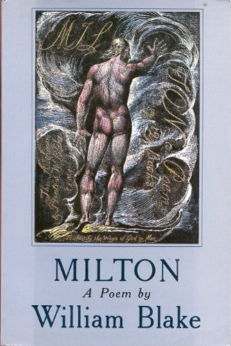 Milton, A Poem: Blake, William w/commentary