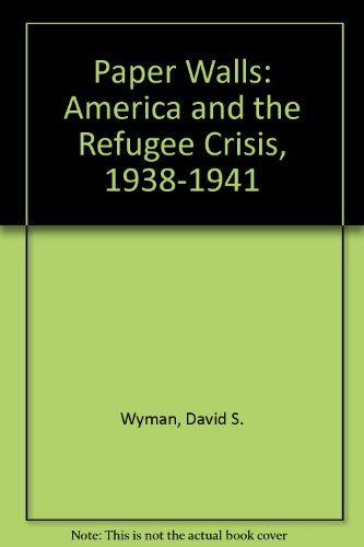 9780394736594: Paper Walls: America and the Refugee Crisis 1938-1941