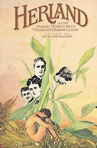 9780394736655: Herland: A Lost Feminist Utopian Novel