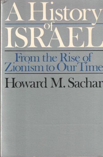9780394736792: History of Israel: From the Rise of Zionism to Our Time
