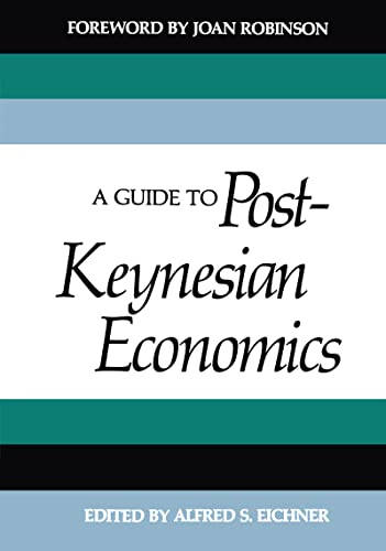 9780394737263: A Guide to Post-Keynesian Economics