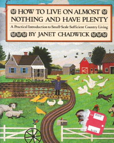 How to Live on Almost Nothing and: Janet Chadwick