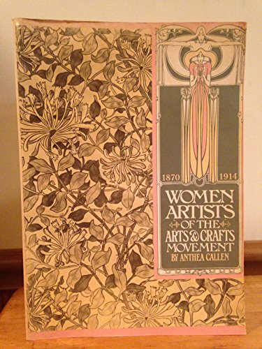 9780394737805: Women Artists of the Arts and Crafts Movement, 1870-1914