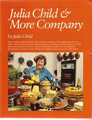 9780394738062: Julia Child and More Company