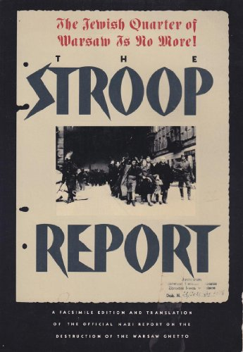 9780394738178: The Stroop Report: The Jewish Quarter of Warsaw Is No More!