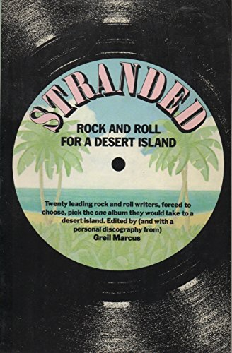 9780394738277: Stranded: Rock and Roll for a Desert Island