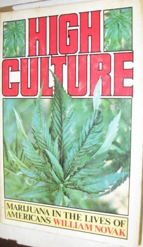 9780394738284: High culture: Marijuana in the lives of Americans