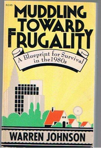 9780394738352: MUDDLING TOWARD FRUGALITY