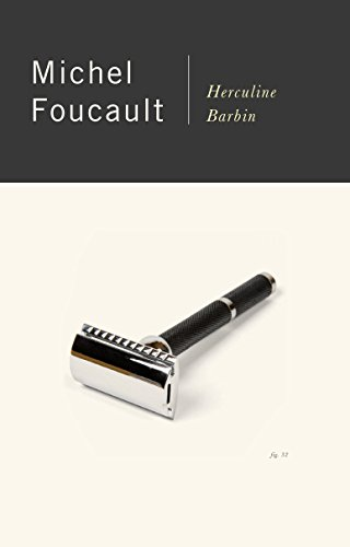 Herculine Barbin (Being the Recently Discovered Memoirs: Michel Foucault